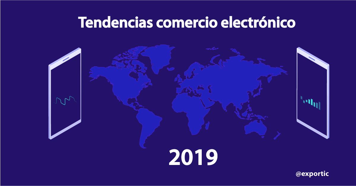 Tendencias comercio electronico 2019